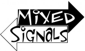 mixed signals mixed messages