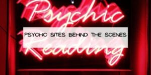 Psychic Sites Behind the Scenes
