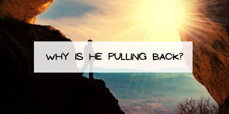 Why is He Pulling Back?
